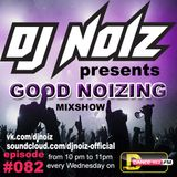 Good Noizing 082 @ DFM