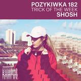 Pozykiwka #182 feat. Shosh