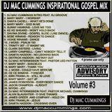 The Official DJ Mac Cummings New School Rhythm N Praise Gospel Mega Mix