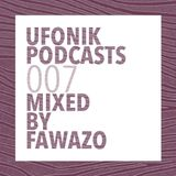 UFONIK Podcasts 007 Mixed BY FAWAZO | DaBassO : Native @ Bosa Nova