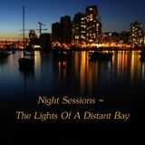 Night Sessions - The Lights Of A Distant Bay