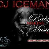 Baby Making Music (Vol 2) Jazz Version mixed by Dj Iceman