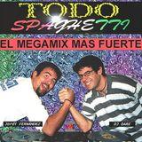 TODO SPAGUETTI MEGAMIXES BY JORDI FERNANDEZ & DJ DARE