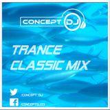 Concept - Classic Trance Mix (14.06.2019)
