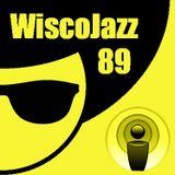 WiscoJazz-Cast - Episode 089