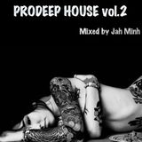 PRODEEP HOUSE vol 2 by Jah Minh