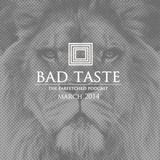 BadTaste: The FarFetched Podcast: March 2014