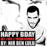 Set 169 - Happy Birthday Yotam Hermon - Special Set - Nir Ben Lulu