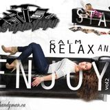 Stay calm relax and enjoy vol2