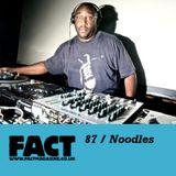 FACT Mix 87: Noodles