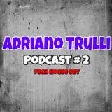 Adriano Trulli Podcast # 2 - 2013 - Tech House Set.