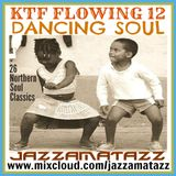 KTF Flowing12: DANCING SOUL The Contours, Velvettes, Cindy Scott, Ray Charles, Just Brothers, Embers
