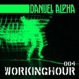 Danijel Alpha - Workinghour January 2015