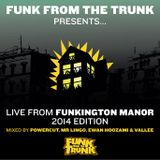 Live From Funkington Manor - 2014 Edition