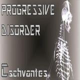 Progressive Disorder 019 - Dj Cschvantes - DI.FM - Digitally Imported Radio