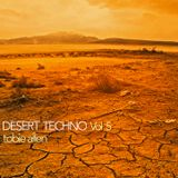 Tobie Allen - Desert Techno Vol 5 - Time For Giving Mix