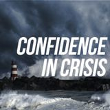 Confidence in crisis