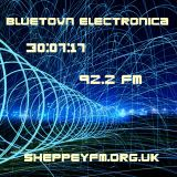 Bluetown Electronica live show 30.07.17