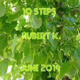 10 Steps - June 2019 - Hubert K