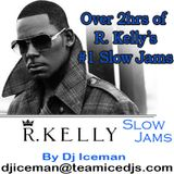 R. Kelly Slow Jams (Non-Stop) (2hrs 27min) arranged by Dj Iceman