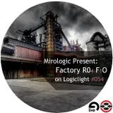 Mirologic Present: Factory R04 F1O on Logiclight #054