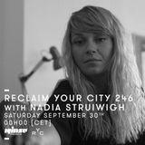 Reclaim Your City 246 | Nadia Struiwigh