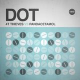 #415: 4T Thieves vs Pandacetamol / Dot