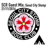 SCR Guest Mix: Seoul City Stomp - 21/11/2016