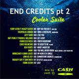 END CREDITS pt 2 cooler suite