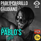 Pablo Carrillo & Gaudiano @ 20doce (Pablo's Fest) 06.05.2016