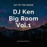 DJ Ken Big Room Vol.1 - Garudasana Records