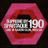Supreme 190 with Spartaque (Recorded Live at Saxon Club, Kiev, Ukraine)