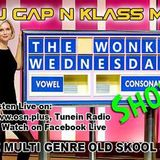 The Wonky Wednesday Show With DJ GAP and Klass MC 15-08-18 on #OSNRadio