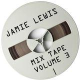 Jamie Lewis Mix Tape Volume 3