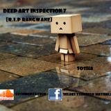 Deep Art Inspection 7[R.I.P Rangwane Junior]