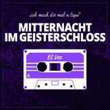 MIDNIGHT IN THE CASTLE OF GHOSTS  -  MITTERNACHT IM GEISTERSCHLOSS