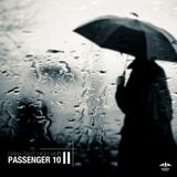 Passenger 10 - Rainy Days, High Aims