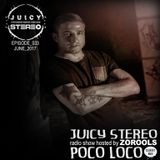 POCO LOCO - JUICY STEREO RADIO SHOW 2017