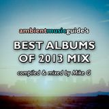 Ambient Music Guide's Best Albums of 2013 Mix