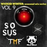 Seasonal Mix Series - Ep. 9 Wicked Winter