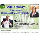Business Success Tips - Adèle McLay Interviews Deri Llewellyn - Davies