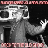 CULTUREWILDSTATION SHOW 31 08 2016  SUMMER SERIES VOL 8 FINAL EDITION SPECIAL OLD SCHOOL