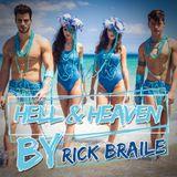RICK BRAILE - HELL & HEAVEN 2013