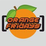 ORANGE FRIDAYS :: DANNY INTRO & WINGMAN BIRTHDAY BASH :: DJ DANNY INTRO