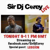 Sir DJ Corey & Legeion 7th Dec 2017