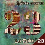 DJ SAIZ ••• La Selec' 23 ••• 23 (un)Lost Songs