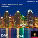 California Dreaming Radio Show Episode 009 {April 2017}