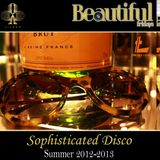 BEAUTIFUL FRIDAYS - SOPHISTICATED DISCO - SUMMER 2012