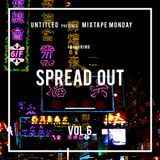 Untitled | Mixtape Monday | Vol. 6 | DJ Spread Out