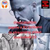 COME VIENE VIENE 22 Febbraio 2017 - Ospite Noza Tattoo